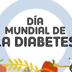 Día Mundial de la Diabetes. Alimentación saludable: un derecho, no un privilegio