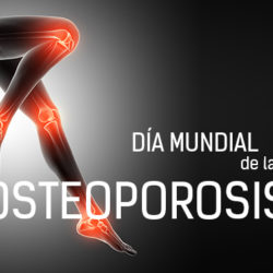 """Día Mundial de la Osteoporosis: """"No permitas que la osteoporosis te quiebre"""""""
