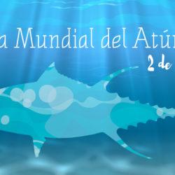Día Mundial del Atún